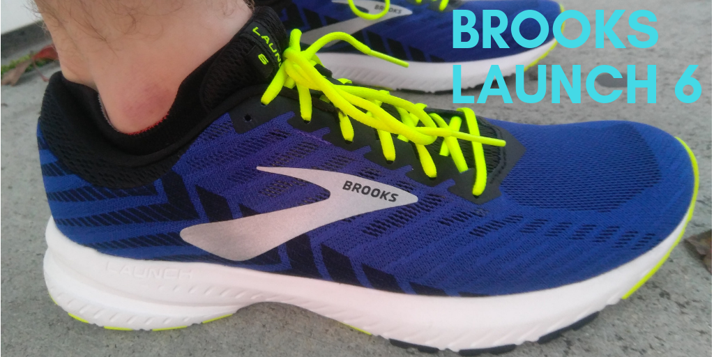 Review: Brooks Launch 6 – Sun and Sole